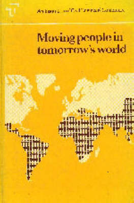Moving People in Tomorrow's World: Conference Proceedings (Hardback)