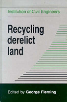 Recycling Derelict Land (Hardback)