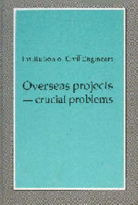 Overseas Projects: Crucial Problems (Hardback)