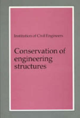 Conservation of Engineering Structures (Hardback)