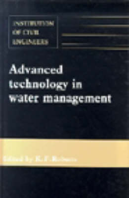 Advanced Technology in Water Management (Hardback)