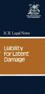 Liability for Latent Damage: Liability for Latent Damage (Paperback)