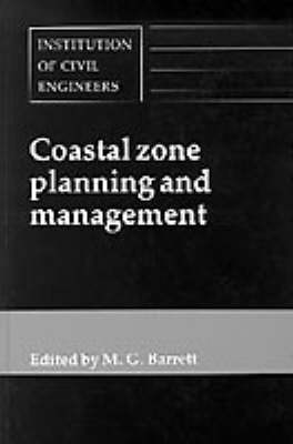 """Coastal Zone Planning and Management: Conference Entitled """"Coastal Management '92: Integrating Coastal Zone Planning and Management in the Next Century"""" : Papers and Discussions (Hardback)"""