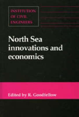 North Sea Innovations and Economics: Conference : Papers (Hardback)