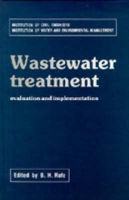 Wastewater Treatment - Evaluation and Implementation (Hardback)