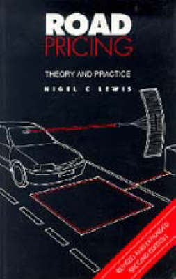 Road Pricing: Theory and Practice, 2nd edition (Paperback)