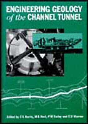 Engineering Geology of the Channel Tunnel (Hardback)
