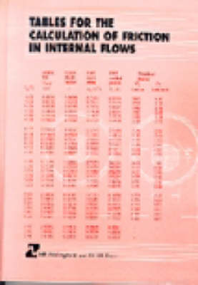 Tables for the Calculation of Resistance in Internal Flows (HR Wallingford titles) (Hardback)