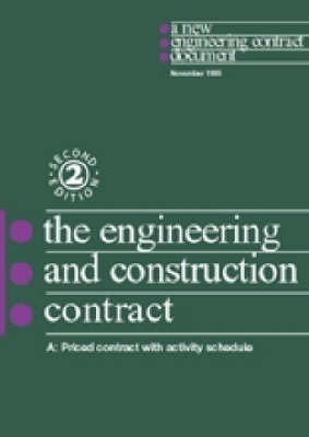 The New Engineering Contract: Ecc Option A - Priced Contract with Activity Schedule (Paperback)