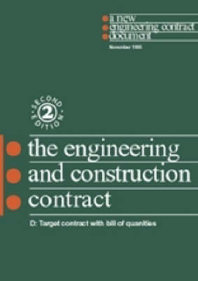 The New Engineering Contract: Ecc Option D: Target Contract with Bill of Quantities (Paperback)