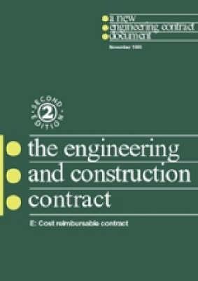 Engineering and Construction Contract Option E: Ecc Option E: Cost Teimbursable Contract (Paperback)