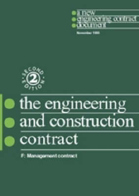 The New Engineering Contract: Ecc Option F: Management Contract (Paperback)