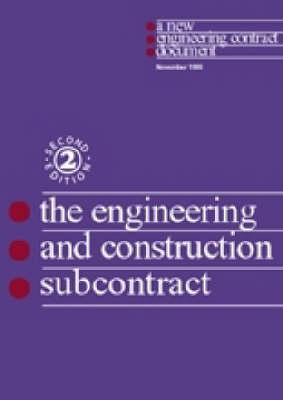 The New Engineering Contract: The Engineering and Construction Subcontract (Paperback)