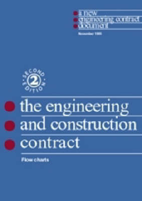 Engineering and Construction Contract: Flow Charts (Paperback)