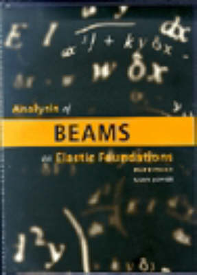 Analysis of Beams on Elastic Foundations: BEF Software User Manual: Using Finite Difference Theory (Paperback)