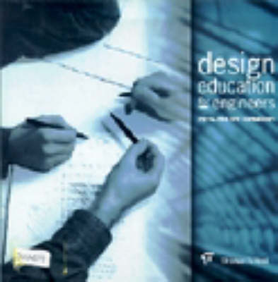 Design education for engineers (Paperback)
