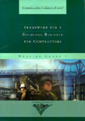 Framework for a National Register for Consultants: A Report - Construction Industry Board 9 (Paperback)