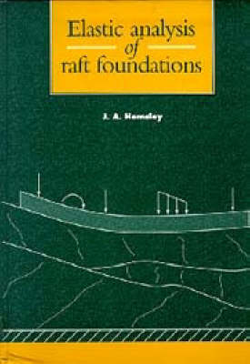 Elastic Analysis of Raft Foundations (Hardback)