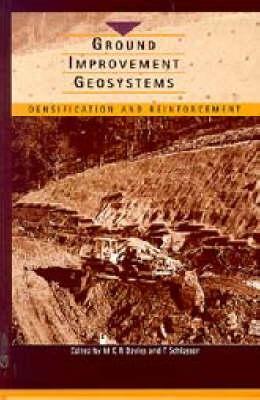 Ground Improvement Geosystems: Densification and Reinforcement (Hardback)