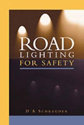 Road Lighting for Safety (Hardback)