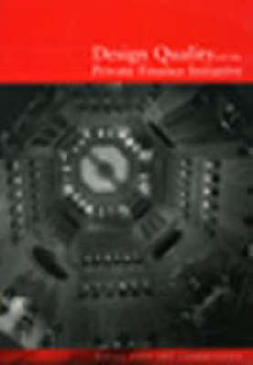Design Quality and Private Finance Initiative (Paperback)