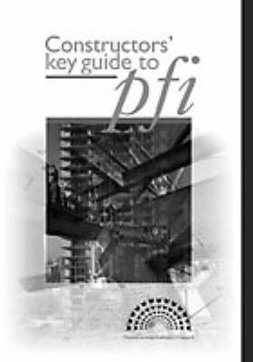 Constructors' Key Guide to PFI (Paperback)