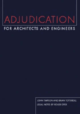 Adjudication for Architects and Engineers (Paperback)