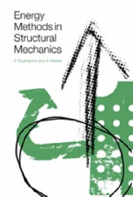 Energy Methods in Structural Mechanics (Hardback)