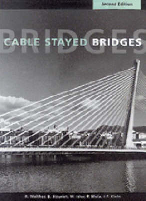 Cable Stayed Bridges, 2nd edition (Hardback)
