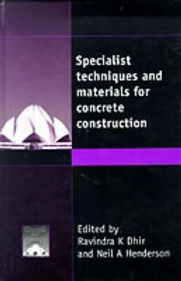 Specialist Techniques and Materials for Concrete Construction (Hardback)