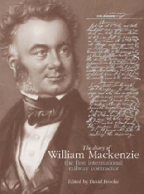 The Diary of William Mackenzie (Hardback)