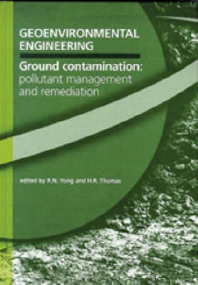 Geoenvironmental Engineering Ground Contamination: Pollutant Management and Remediation (Hardback)