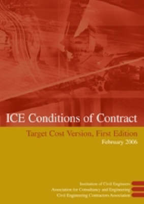 ICE Conditions of Contract Target Cost Version (Paperback)