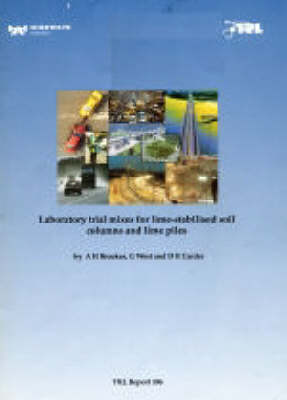 Laboratory Trial Mixes for Lime-stabilised Soil Columns and Lime Piles (TRL 306) (Paperback)