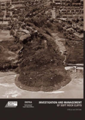 Investigation and Management of Soft Rock Cliffs (Hardback)