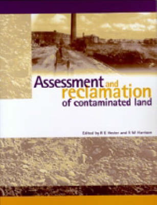 Assessment and Reclamation of Contaminated Land (Paperback)