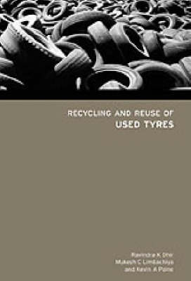 Recycling and Reuse of Tyres (Hardback)