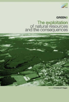GREEN3: The Exploitation of Natural Resources and the Consequences (Hardback)