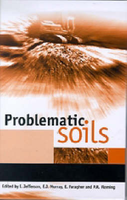 Problematic Soils: Proceedings of the Symposium held at the Nottingham Trent University on 8 November 2001 (Hardback)