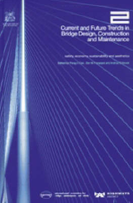 Current and Future Trends in Bridge Design, Construction and Maintenance 2: Safety, Economy, Sustainability and Aesthetics (Hardback)
