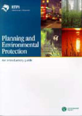 Planning and Environmental Protection: An Introductory Guide (Paperback)