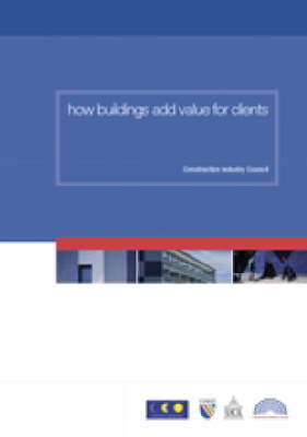 How Buildings Add Value for Clients (Paperback)