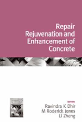 Challenges of Concrete Construction: Volume 3, Repair, Rejuvenation and Enhancement of Concrete - Challenges of Concrete Construction 6 (Hardback)