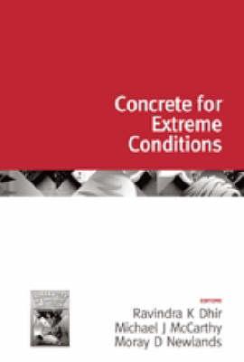 Challenges of Concrete Construction: Volume 6, Concrete for Extreme Conditions - Challenges of Concrete Construction 6 (Hardback)