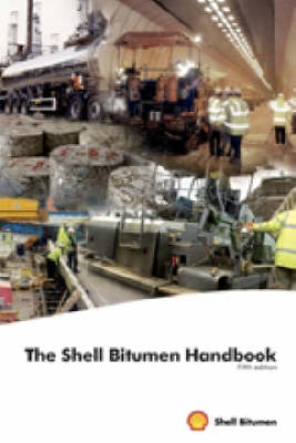 The Shell Bitumen Handbook, 5th edition (Hardback)