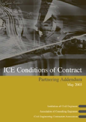 ICE Conditions of Contract Partnering Addendum (Paperback)