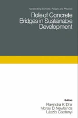 Role of Concrete Bridges in Sustainable Development - Celebrating Concrete 3 (Hardback)