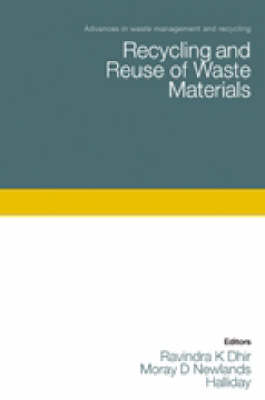 Recycling and Reuse of Waste Materials (Hardback)