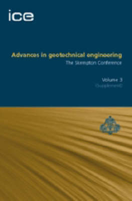 Advances in Geotechnical Engineering: The Skempton Conference (Hardback)
