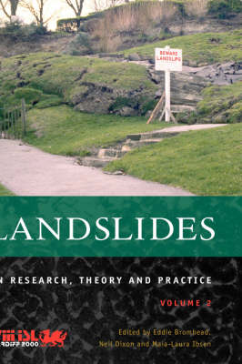 Landslides in Research, Theory and Practice, Volume 2 (Hardback)